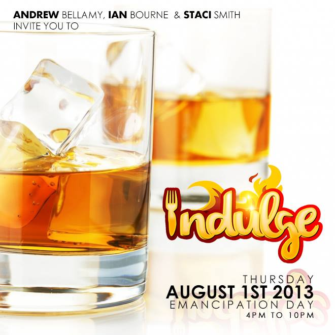 Before independence weekend, Indulge,  Jamaica 2013!