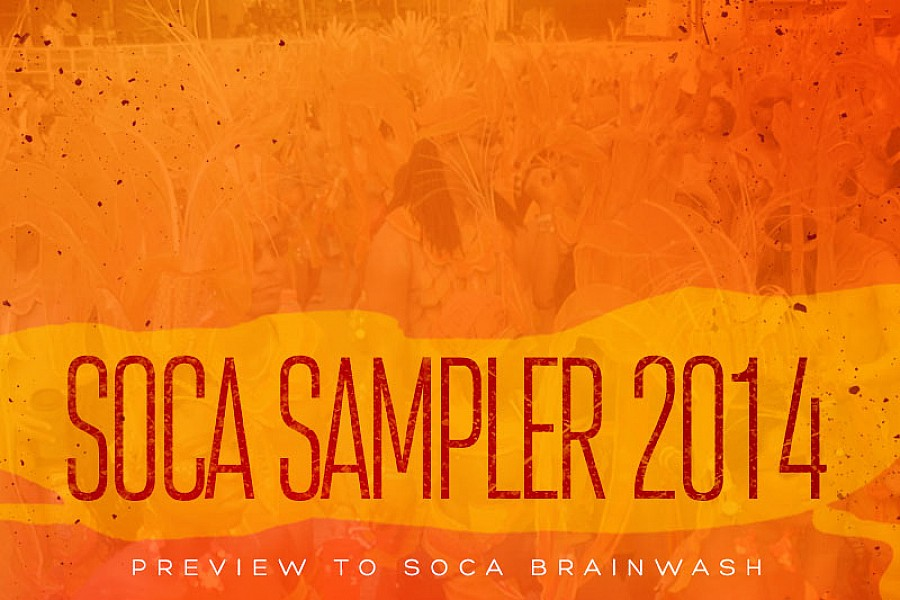 The best 2014 soca mixes for Trinidad  carnival. UPDATED FEB 2